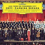 Live from the forbidden City: Carmina Burana