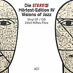 Stereo Hörtest-Edition IV Visions Of Jazz