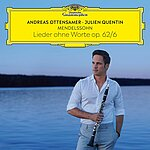 Mendelssohn: Lieder ohne Worte, Op. 62: No. 6 (Arr. Ottensamer for Clarinet and Piano)